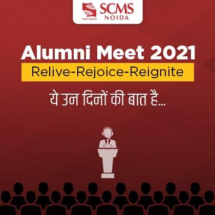 SCMS NOIDA Alumni Meet 2021